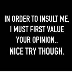 Are you looking for the best sarcastic quotes? Here are some great and best sarcastic quotes because Sarcasm is the second best thing you can do! Life Quotes Love, Great Quotes, Quotes To Live By, Funny Life Quotes, Funny Quotes About People, Quotes About Sarcasm, Quotes For Mean People, Being A Badass Quotes, Funny Sayings About Life