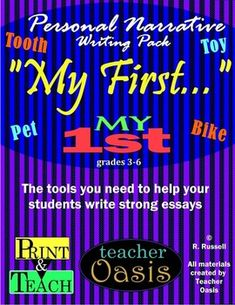Telling about your first experience is a great way to pull wonderful writing out of children.  Writing personal narratives can be tricky.  This writing pack includes step by step instructions on planning, writing and revising the personal narrative essay.Everything you need to teach and assess personal narrative essay writing!  From Teacher Oasis