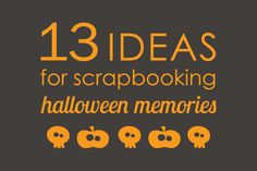 13 Halloween Scrapbook Page Ideas