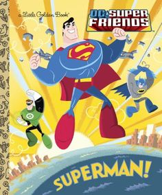 Superman! (DC Super Friends) (Little Golden Book) – Books for Kids