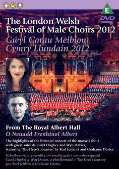 The London Welsh Festival of Male Choirs / Gŵyl Corau Meibion Cymry Llundain 2012