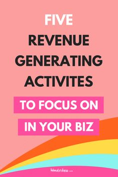 Click through to learn the FIVE different revenue generating activities you should be focusing on in your online business to help maximize your time AND bring in more moolah! #entrepreneurtips #revenuetips #passiveincome #onlinebusinesstips