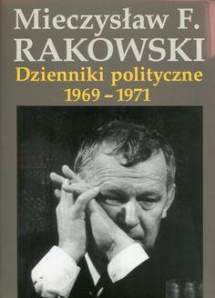"""""""Dzienniki polityczne 1969-1971"""" Mieczysław F. Rakowski Cover by Krystyna Töpfer Published by Wydawnictwo Iskry 2001"""