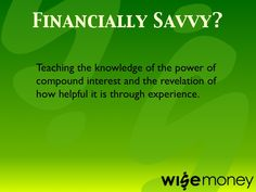What does it mean to be Financially Savvy? Money Activities, Financial Success, Confidence Building, It's Meant To Be, Decision Making, Make Time, Teaching Kids, No Worries, Knowledge