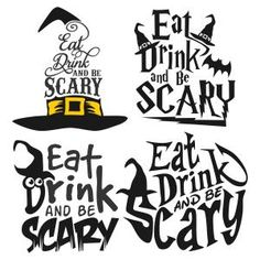 Eat Drink And Be Scary - Halloween Saying Quote with Witch Hat - Cuttable Design Cut File. Vector, Clipart, Digital Scrapbooking Download, Available in JPEG, PDF, EPS, DXF and SVG. Works with Cricut, Design Space, Sure Cuts A Lot, Make the Cut!, Inkscape, CorelDraw, Adobe Illustrator, Silhouette Cameo, Brother ScanNCut and other compatible software.