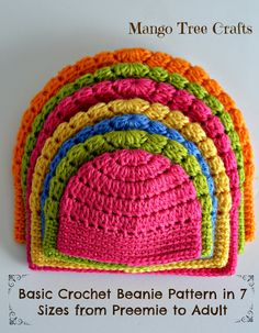 Crochet basic beanie hat in 7 sizes from preemie to adult. Free pattern from Mango Tree Crafts