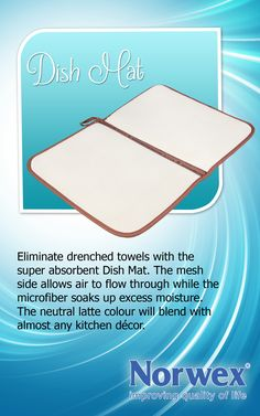 """Norwex Dish Mat - Pile dishes high while you save time and effort and eliminate the """"wet towel"""" dilemma. Use handy loop to hang dry or fold in half for easy storage. The Norwex Microfiber beneath the mesh will soak up to 1½ times it's weight in water.  $25.99"""