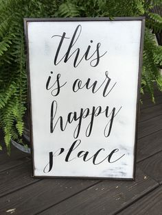 This is my happy place 24x16 This is our happy by KPATTONDESIGNS