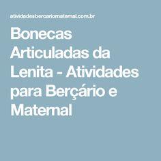 Bonecas Articuladas da Lenita - Atividades para Berçário e Maternal