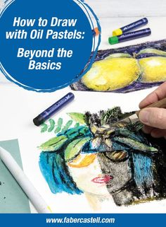 """Faber-Castell Oil Pastels are perfect for students and beginning artists. In this article, we will discuss tips and techniques for artists that are familiar with oil pastels. If you are new to oil pastels, we recommend that you check out our article """"How to Draw with Oil Pastels for Beginners."""" Oil Pastel Techniques, Oil Pastel Drawings, Faber Castell, Creative Studio, Oil Pastels, Students, Painting, Artists, Tips"""