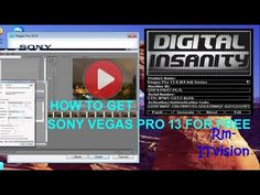 HOW TO GET SONY VEGAS PRO 13 FOR FREE FULL VERSION IN WINDOWS 10