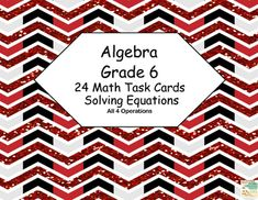 This product has 24 Task Cards to provide practice solving for an unknown in each of the four operations. There are 24 cards for addition, subtraction, multiplication, and division featuring an engaging glittering black and red theme.. Student Worksheets and Answer Keys IncludedAligned with CCSS.Math.Content.6 EE.B.5.