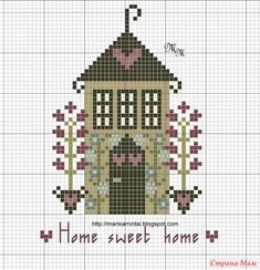 Trendy Home Sweet Hom Cross Stitch Pattern Charts Punto Croce Ideas Cross Stitch House, Cross Stitch Borders, Cross Stitch Samplers, Cross Stitch Charts, Counted Cross Stitch Patterns, Cross Stitch Designs, Cross Stitching, Cross Stitch Embroidery, Embroidery Patterns