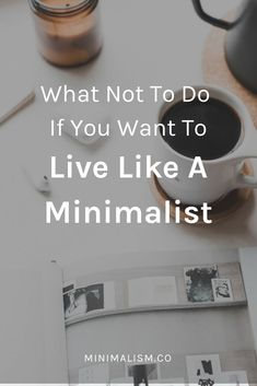 Minimalist Life Guide: tips for beginners and advanced on simplifying life - Minimalism - FREE, CHEAP AND EASY Tips for Living a Minimalist Lifestyle ! Minimalist Lifestyle, Minimalist Decor, Minimalist Clothing, Minimalist Fashion, Minimalism Living, Becoming Minimalist, Life Guide, Slow Living, Clean Living