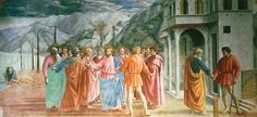 Masaccio, Pagamento del tributo, 1425, affresco, 255×598cm. 3 cenas em uma só, retira os gestos das estatuas clássicas para uma cena bíblica.