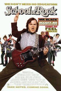 The School of Rock (2003). Jack Black, Joan Cusack. 10/10 from me.