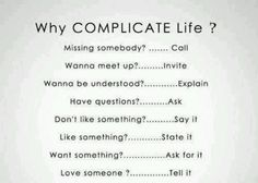 Always complicate things so much.