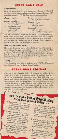 Mix-Easy Cake Recipes - Swan's Down Burnt Sugar Cake and Burnt Sugar Frosting Retro Recipes, Old Recipes, Easy Cake Recipes, Vintage Recipes, Cookbook Recipes, Dessert Recipes, Cooking Recipes, Cooking Tips, Vegetables