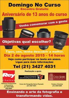 Encontro objetivas em comemoração aniversário de 13 anos do Curso de Fotografia Helcio Peynado