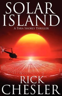 Solar Island: A Tara Shores Thriller  (on Barnes)
