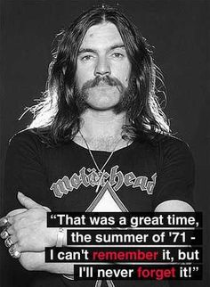 """""""That was a great time the summer of - I can't remember it, but I'll never forget it! Airbrush Designs, Heavy Metal Rock, Celebration Quotes, Types Of Music, The Godfather, Metalhead, Never Forget, I Cant, Rock Music"""
