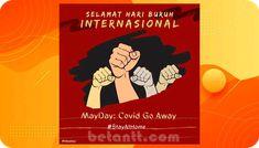 100+ Kata Kata Ucapan Selamat Hari Buruh 'May Day' 1 Mei 2021 May Days, Stay At Home