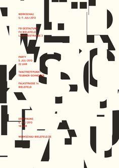 Showcase 2013 Bielefeld University of Applied Sciences Department of Design Modern Graphic Design, Graphic Design Posters, Graphic Design Typography, Typo Design, Graphic Art, Creative Typography, Typography Letters, Lettering, Alphabet