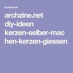 archzine.net diy-ideen kerzen-selber-machen-kerzen-giessen