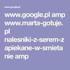 www.google.pl amp www.marta-gotuje.pl nalesniki-z-serem-zapiekane-w-smietanie amp