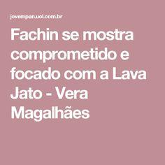 Fachin se mostra comprometido e focado com a Lava Jato - Vera Magalhães