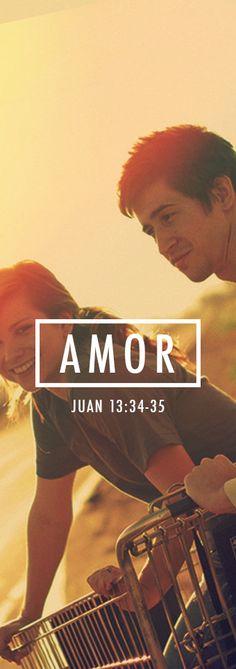 John 13:34-35  »Este mandamiento nuevo les doy: que se amen los unos a los otros. Así como yo los he amado, también ustedes deben amarse los unos a los otros. De este modo todos sabrán que son mis discípulos, si se aman los unos a los otros.