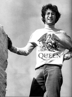 John - sooo cool! WITH A QUEEN SHIRT