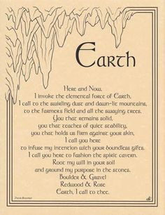 "Earth Invocation Call for the sturdy influence of the element of Earth with the words provided in the Earth invocation parchment poster, a handy reference for invocation within your ritual magic. Measures 8 1/2"" x 11""."