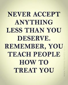 You teach people how to treat you
