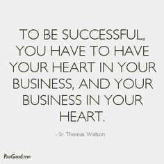 To be successful...