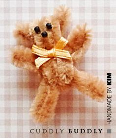 Quick & Easy Pipe Cleaner Teddy Bear | Cuddly Buddly Crafts - a great photo tutorial for this little bear.  Thanks, Cuddly Buddly.