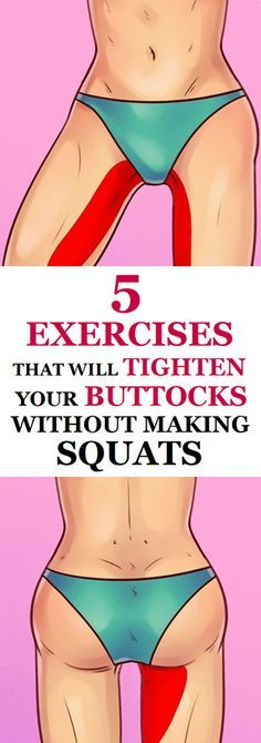 If you are not a fan of squats or you have a pain in your knees, then you should try this alternative exercises that can build up your buttocks. 5 Exercises That Will Tighten Your Buttocks Without Making Squats