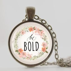 Design Details This unique vintage style pendant comes with an antique bronze color necklace. The handcrafted pendant has artwork that's covered with a glass do Inspirational Quotes For Women, Inspiring Quotes About Life, Inspirational Jewelry, Bold Necklace, How To Use Facebook, Meaningful Jewelry, Learning Quotes, You Can Do Anything, Be Bold