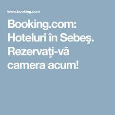 Booking.com: Hoteluri în Sebeş. Rezervaţi-vă camera acum!