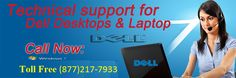 We are offering reliable, professional and affordable Dell Customer support services for dell customer users in very nominal charges. We are conducting troubleshooting process from minor to large issue with the help of latest techniques and tools. Call on toll free 1-877-217-7933 number.
