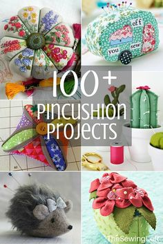 100 plus pincushion projects. All patterns are free with step by step instructions. The Sewing Loft #sewing #pincushion
