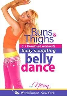 """""""Belly Dance for Body Sculpting: Buns and Thighs"""" Workout DVD with Neon Workout Dvds, Workout Videos, Belly Dancing For Beginners, 15 Minute Workout, Thigh Muscles, Thigh Exercises, Body Sculpting, Belly Dancers, Dance Videos"""