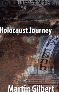 Holocaust Journey by Martin Gilbert. $29.00