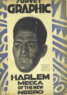 "The cover of the ""Harlem, Mecca of the New Negro"" issue of Survey Graphic, featuring an illustration of lyric tenor and composer Roland Hayes by Winold Reiss, 1925. Schomburg Center for Research in Black Culture, Manuscripts, Archives and Rare Books Division, The New York Public Library."
