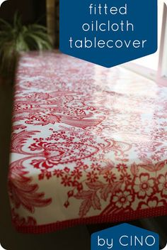 Fitted oilcloth table cover tutorial