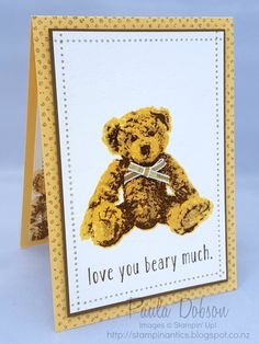 Stampinantics: LOVE YOU BEARY MUCH