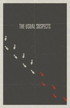 I believe in God, and the only thing that scares me is Keyser Söze. (The Usual Suspects minimalist movie poster)