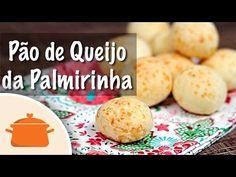 Pão de Queijo da Palmirinha - YouTube