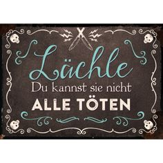 Lächle/Bild1 Lettering Design, Hand Lettering, True Quotes, Funny Quotes, Framed Words, German Quotes, Vintage Quotes, Word Of Advice, Funny Messages