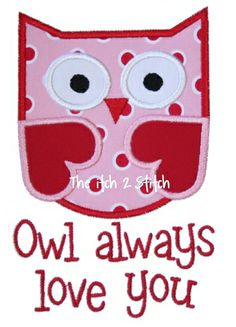 I2S's Owl Always Love U Applique